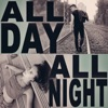All Day All Night (feat. Tate McRae) - Single album lyrics, reviews, download