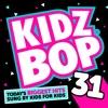 Kidz Bop 31 album lyrics, reviews, download