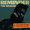 Reminder (Remix) [feat. A$AP Rocky & Young Thug] - Single album lyrics, reviews, download