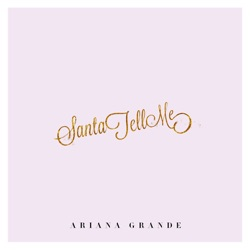 Santa Tell Me by Ariana Grande song lyrics, mp3 download