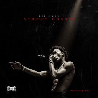 Street Gossip by Lil Baby album reviews, ratings, credits