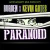 Paranoid (feat. Kevin Gates) - Single album lyrics, reviews, download