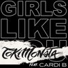 Girls Like You (feat. Cardi B) [TOKiMONSTA Remix] - Single album lyrics, reviews, download