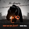 First Day Out (feat. Meek Mill) [Remix] - Single album lyrics, reviews, download