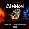 Loose Cannon (feat. A Boogie wit da Hoodie & R4l Yaag) - Single album lyrics, reviews, download