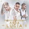 Anda Lucia - Single album lyrics, reviews, download