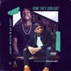 How They Gon Eat (feat. DaBaby) - Single album lyrics, reviews, download