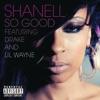 So Good (feat. Lil Wayne & Drake) - Single album lyrics, reviews, download