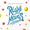 Right Moves - Single album lyrics, reviews, download