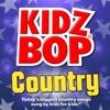 Kidz Bop Country album lyrics, reviews, download