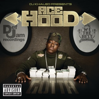 DJ Khaled Presents: Ace Hood Gutta by Ace Hood & DJ Khaled album reviews, ratings, credits