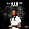 Hold It Down (feat. Mo3) - Single album lyrics, reviews, download