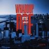 Whaddup Doe (feat. Mozzy) - Single album lyrics, reviews, download