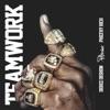 Teamwork (feat. Philthy Rich & Derez Deshon) - Single album lyrics, reviews, download