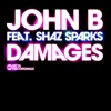 Damages (feat. Shaz Sparks) - Single album lyrics, reviews, download