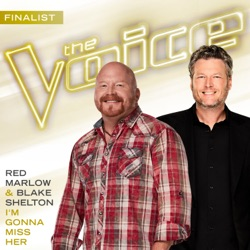 I'm Gonna Miss Her (The Voice Performance) - Single album reviews, download