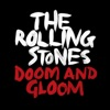 Doom and Gloom - Single album lyrics, reviews, download