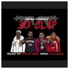 30 Clip (feat. 21 Savage) - Single album lyrics, reviews, download