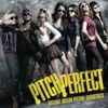Pitch Perfect (Original Motion Picture Soundtrack) album cover