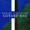 Goyard Bag (feat. Lil Uzi Vert) - Single album lyrics, reviews, download