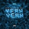 Yeah Yeah (feat. Gucci Mane) - Single album lyrics, reviews, download