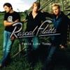 Bless the Broken Road by Rascal Flatts song lyrics