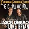 This Is How We Roll (Remix) [feat. Jason Derulo & Luke Bryan] - Single album lyrics, reviews, download