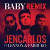 Baby (Remix) [feat. Lennox & Farruko] song lyrics