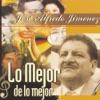 Lo Mejor de Lo Mejor: José Alfredo Jiménez by José Alfredo Jiménez album lyrics