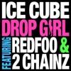 Drop Girl (feat. Redfoo & 2 Chainz) - Single album lyrics, reviews, download