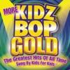 More Kidz Bop Gold album lyrics, reviews, download