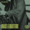 Grace & Gratitude (feat. Karel Růžička Jr., John Patitucci, Jon Cowherd & Nate Smith) album lyrics, reviews, download