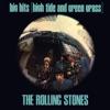 Big Hits (High Tide and Green Grass) [UK Version] album lyrics, reviews, download