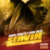 Servin (feat. Young Dolph) - Single album lyrics, reviews, download