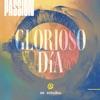 Glorioso Día album lyrics, reviews, download