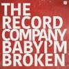 Baby I'm Broken - Single album lyrics, reviews, download