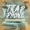 Trap Phone (feat. Philthy Rich) - Single album lyrics, reviews, download