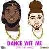 Dance Wit Me (feat. Tory Lanez) - Single album lyrics, reviews, download