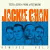 Jackie Chan (feat. Preme & Post Malone) [Remixes, Vol. 2] - EP album lyrics, reviews, download