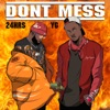 Don't Mess (feat. YG) - Single album lyrics, reviews, download