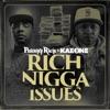 Rich Ni**a Issues album lyrics, reviews, download