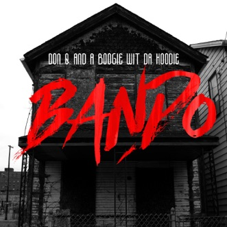 Bando - Single by Don Q & A Boogie wit da Hoodie album reviews, ratings, credits