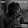 Ain't Nothin New (feat. Nipsey Hussle & Ne-Yo) - Single album lyrics, reviews, download