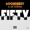 Fifty (feat. OJ da Juiceman) - Single album lyrics, reviews, download