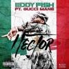 Hector (feat. Gucci Mane) - Single album lyrics, reviews, download