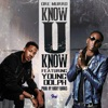Know U Know (feat. Young Dolph) - Single album lyrics, reviews, download