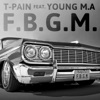 F.B.G.M. (feat. Young M.A.) - Single album lyrics, reviews, download