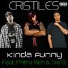 Kinda Funny (feat. Philthy Rich & Dre' B) - Single album lyrics, reviews, download