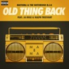 Old Thing Back (feat. Ja Rule and Ralph Tresvant) - Single album lyrics, reviews, download