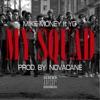 My Squad (feat. YG) - Single album lyrics, reviews, download